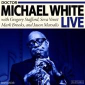 Dr. Michael White Live