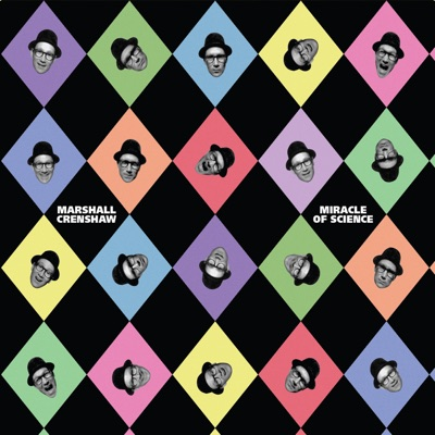 Miracle of Science - Marshall Crenshaw