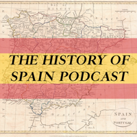 Podcast cover art for The History of Spain Podcast