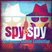 Spontaneous Groovin' Combustion - Spy vs Spy