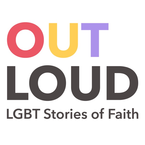 Out Loud: LGBT Stories of Faith