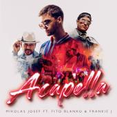 Acapella (feat. Fito Blanko & Frankie J)