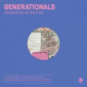 Reader As Detective - Generationals - Generationals