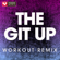 The Git Up (Extended Workout Remix) - Power Music Workout