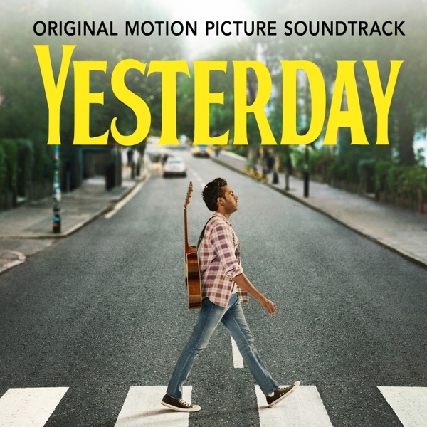 Himesh Patel - Yesterday (Original Motion Picture Soundtrack) album wiki, reviews