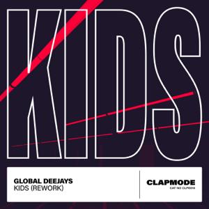 Global Deejays - Kids (Rework)