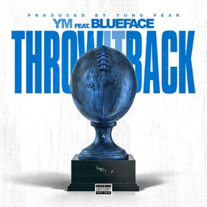 Throw It Back (feat. Blueface) - Single Mp3 Download