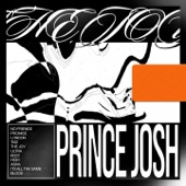 Prince Josh - It's All the Same