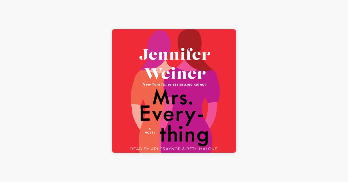Mrs. Everything (Unabridged) - Jennifer Weiner