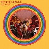 Petite League - Rattler