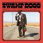 Swamp Dogg - Please Let Me Go Round Again