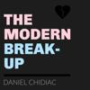 Daniel Chidiac - The Modern Break-Up  artwork