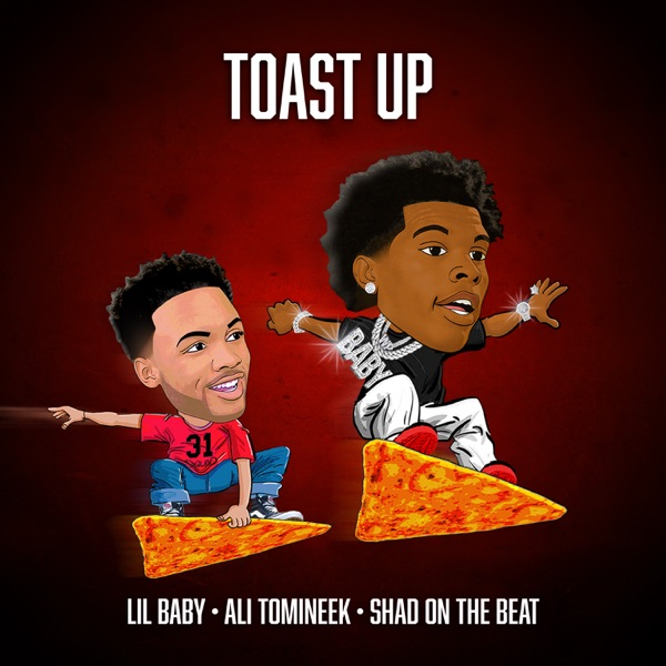 Toast Up (feat. Ali Tomineek & Shad On The Beat) - Single