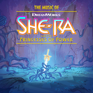 Sunna Wehrmeijer - The Music of She-Ra and the Princesses of Power