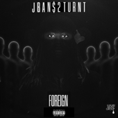 Foreign - Jban$2Turnt Cover Art