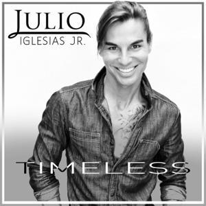 Julio Iglesias Jr. - Timeless - EP