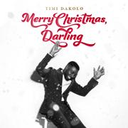 Merry Christmas, Darling - Timi Dakolo - Timi Dakolo