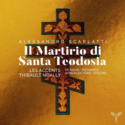 Alessandro Scarlatti: Il Martirio di Santa Teodosia Image
