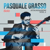 Pasquale Grasso - All the Things You Are