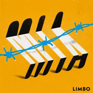 MIA. - Limbo