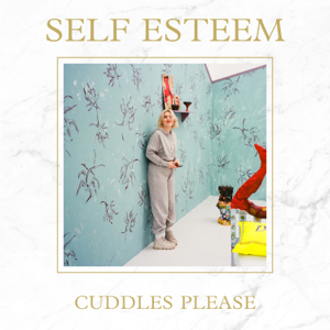 Self Esteem - Cuddles Please EP