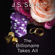 J. S. Scott - The Billionaire Takes All: The Sinclairs, Book 5 (Unabridged)
