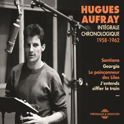 Intégrale chronologique 1958-1962 - Hugues Aufray