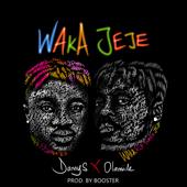 Waka Jeje (feat. Olamide) - Danny S