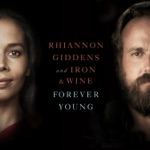 Rhiannon Giddens & Iron & Wine - Forever Young (From NBC's Parenthood)