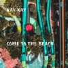 Come to the Beach Single