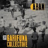 The Garifuna Collective - Hamala