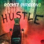 Rocket Surgeons - Hustle