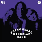 The Phenomenal Handclap Band - Riot