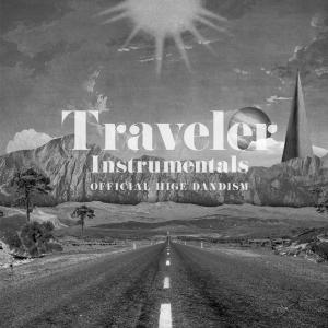 髭男dism - Traveler-Instrumentals-