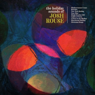 The Holiday Sounds of Josh Rouse - Josh Rouse