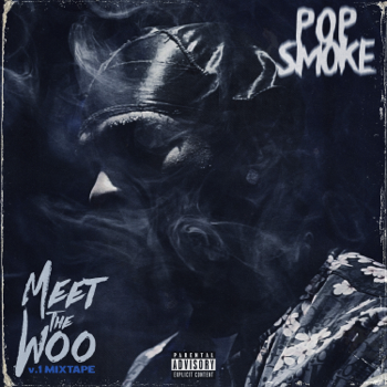 Meet the Woo Pop Smoke album songs, reviews, credits
