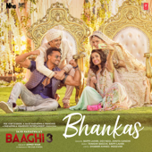 "Bhankas (From ""Baaghi 3"")"