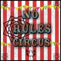 No Rules Circus - Single