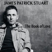 The Book of Love - James Patrick Stuart - James Patrick Stuart