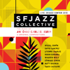 SFJAZZ Collective - Music of Antônio Carlos Jobim & Original Compositions: Sfjazz Center 2018 (Live)  artwork