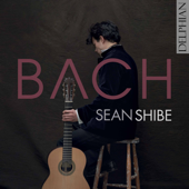 J.S. Bach: Lute Works Arr. For Guitar  - Sean Shibe