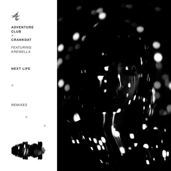 Next Life (feat. Krewella) [Remixes] - Single