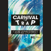 Carnival of Trap - EP