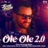 Amit Mishra & Abhijeet - Ole Ole 2.0 (From