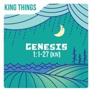 Genesis 1:1-27 (KJV) - King Things - King Things
