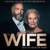 The Wife (Original Motion Picture Soundtrack) - Jocelyn Pook