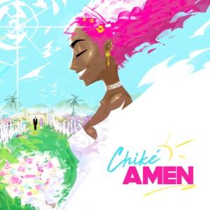 Chike - Amen