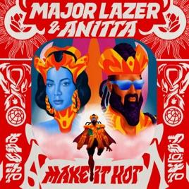 Major Lazer & Anitta – Make It Hot – Single [iTunes Plus AAC M4A]