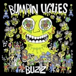Bumpin Uglies - This is Ours