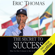 Eric Thomas - The Secret to Success (Unabridged)